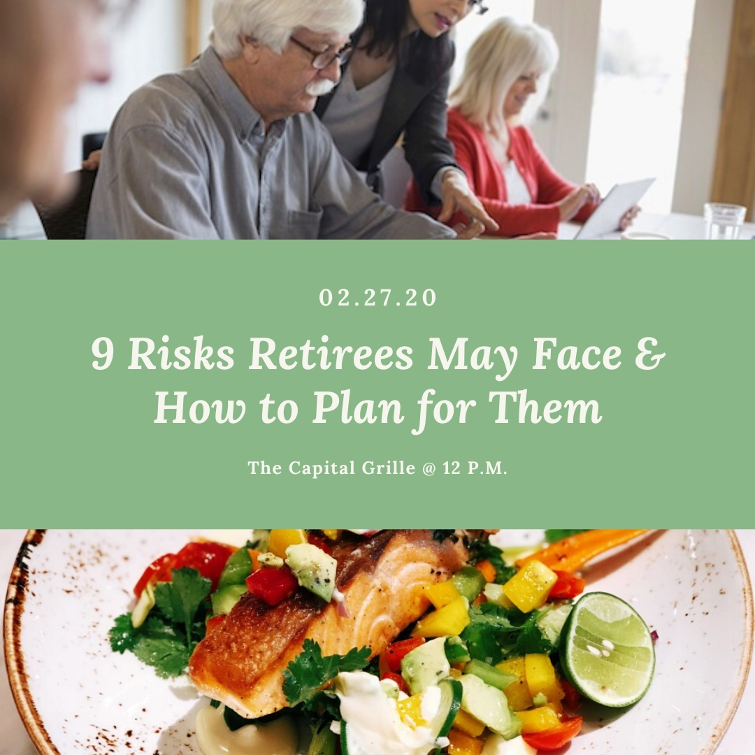 9 Risks Retirees May Face & How to Plan for Them: Retirement Seminar